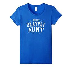 Vintage World's Okayest Aunt T-shirt Gift shirt for Aunt
