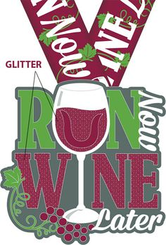2016 Run Now Wine Later Virtual Run