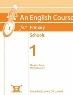 An English Course for Primary Schools 1 by Margaret Ansre. $9.99. 182 pages. Publisher: Afram Publications Ltd. and Worldreader (August 22, 2012)