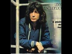 Leny Escudero ► Les bons apôtres (1977) Salut à toi Poète… | MARIE DE COEUR