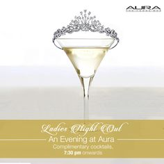 Aura beckons you to let your hair down with your girlfriends over some of the finest cocktails!