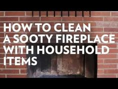 How to Clean a Sooty Fireplace With Household Items - Porch Advice