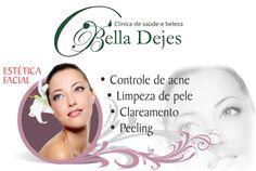 Bella Dejes Clínica de Saúde e Beleza: Ligue e saiba tudo sobre Estética Facial. 3225-743...