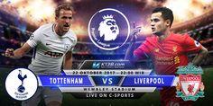 Prediksi Tottenham Hotspur vs Liverpool 22 Oktober 2017 Liga Inggris
