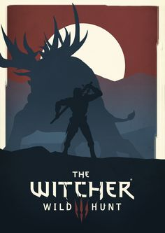 Poster - The Witcher 3: Wild Hunt by Maifou.deviantart.com on @DeviantArt
