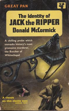 Donald McCormick: The identity of Jack the Ripper. Pan Books Cover art by W. Cool Books, My Books, The Great Train Robbery, Literary Genre, Paperback Writer, Pulp Fiction Book, Fantastic Voyage, Cinema, Best Book Covers