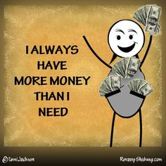 Silent slide show (affirmations) for attracting more money. http://www.examiner.com/slideshow/drawing-more-money
