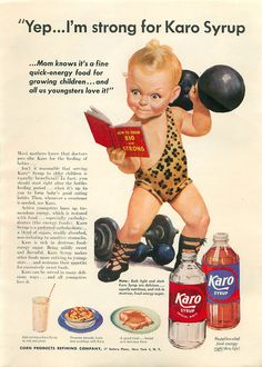 Disturbing Vintage Ads with Creepy Kids – Karo Syrup – 1952 – All For Decoration Funny Vintage Ads, Weird Vintage, Funny Ads, Vintage Humor, Vintage Food, Vintage Kids, Quick Energy Foods, Vintage Prints, Vintage Posters