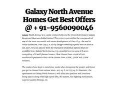Galaxy North Avenue Homes Get Best Offers @ + 91-9560090046