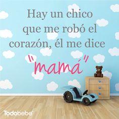"""Hay un chico que me robó el corazón, el me dice """"Mamá"""" #hijo #amor"""