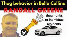 Thug behavior in Bella Collina by Randall Greene