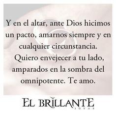 #FrasesElBrillante #Frasesparadedicar Anillos de compromiso y argollas de matrimonio #ElBrillanteJoyas http://www.elbrillantejoyeria.com.co/