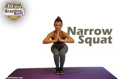Narrow Squat: Targets the inner thigh, inner quad, and inner hamstring. - 30 Day Brazilian Butt Workout Challenge!