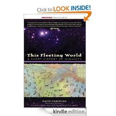 Amazon.com: This Fleeting World: A Short History of Humanity (This World of Ours) eBook: David Christian: Kindle Store