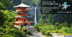 Dal 19 al 30 Settembre 2018, potrai percorrere il cammino del Kumano Kodo in Giappone e visitare le città di Kyoto e Osaka – Un esperienza di viaggio combinata, nella regione del Kansai, la più classica del Giappone, percorrerai le 4 Tappe del Kumano Kodo in viaggio con Apiediperilmondo   ✆ WhatsApp +39 3917513937