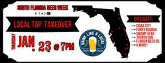 To celebrate South FL Craft Beer Week, we will be tapping a ton of Locally brewed Florida Beers! The line up will be edited as we get closer to the date!  https://www.facebook.com/events/117974261735865/