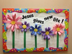 "Summer bulletin board. ""Jesus gives new life!"""