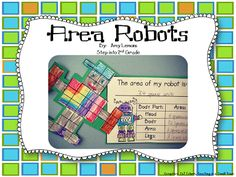Here's a set of resources for studying area with robots made from grid paper.