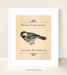 Christian Print  His Eye is on The Sparrow  10x8 by iamamessage