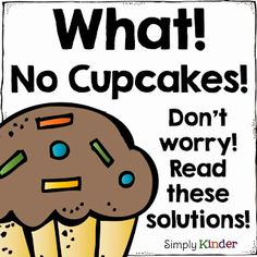 No More Cupcakes... We Can Do This! - Simply Kinder