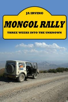 """Mongol Rally - Three Weeks Into the Unknown  (2010) by John Andrew Irving. Ryn-Peski Desert, Kazakhstan: """"Alongside the road there were occasional herds of cows and wild horses, grazing, on whatever scrub they could find in the wilderness of the steppe. And camels. The camels appeared to have no concern that they were on a road, and simply lay there as we approached with absolutely no intention of moving, so we had to come off the road and drive around them."""""""