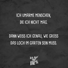 Dann weiss ich ge… Visual Statements®️ I hug people I do not like. Short Funny Quotes, Sarcastic Quotes, Sarcasm Humor, Visual Statements, Wise Words, Decir No, Hug, Funny Jokes, Motivational Quotes