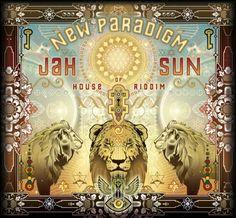 JAH SUN / NEW PARADIGM House Of Riddim / Energetic Reggae / www.jahsunmusic.com
