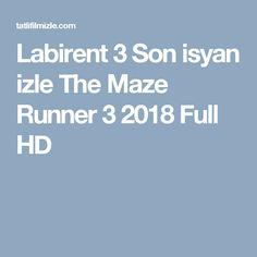 Labirent 3 Son isyan izle The Maze Runner 3 2018 Full HD The Maze Runner, Entertainment, Website, Film, Movie, Film Stock, Movies, Films, Maze Runner