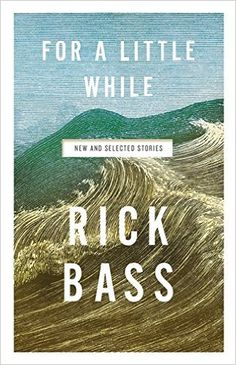 Amazon.fr - For A Little While - Rick Bass - Livres