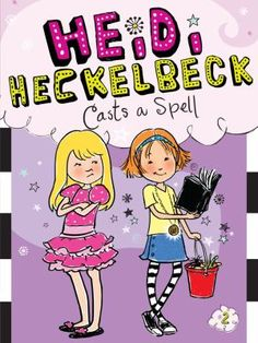 Cover image for Heidi Heckelbeck casts a spell