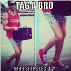 Tag a friend who never does legs....