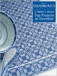 Best of Handwoven: A Bakers Dozen: Top Projects in Overshot PDF - Interweave