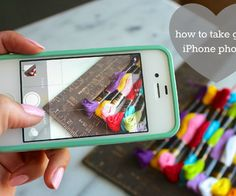 how to take great photos with an iPhone/ android