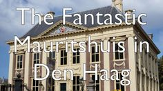 Things to do in Den Haag (The Hague) - Tour the Newly Renovated Mauritshuis
