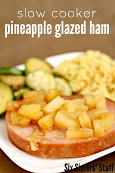 Slow Cooker Pineapple Glazed Ham Recipe from SixSistersStuff.com.  My favorite way to prepare ham! #recipe #slowcooker #ham