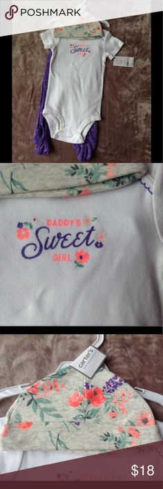 "NWT Infant 3-Piece Set NWT Infant 3-Piece Set; Includes: a Onesie ""Daddy's Sweet Girl""; Pants; a Hat; 100% Cotton Carter's Other"
