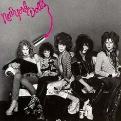 New York Dolls - 1973.  The Dolls debut is a great rock album. The first fantastic punk music to come from 70's NYC. MUST HAVE CD