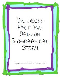 Dr. Seuss Fact & Opinion Biographical Story {FREE}