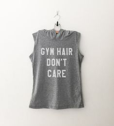 Gym Hair Don't Care workout hoodie • Clothes Outift for woman • teens • dates • stylish • casual • fall • spring • winter • classic • fun • cute • summer • parties • sparkle• cool • awesome • fashion • hipster • tumblr • school • facebook • sassy • gray