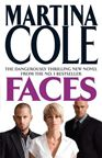 Martina cole books are very gritty books featured in the eastend of london