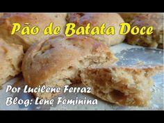 Pão de Batata Doce por Lucilene Ferraz - YouTube