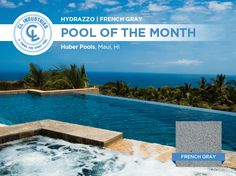 Our Pool of the Month comes to us from Huber Pools, on the beautiful island of Maui, HI. This vanishing edge pool features a majestic blue water color that matches the oceanic blue of the Pacific Ocean. If you want that deep ocean blue in your backyard, Hydrazzo French Gray is a great place to start. Impressive work Huber Pools! @HuberPools http://huberpools.com/ ‪#‎staycation‬ ‪#‎pool‬ ‪#‎watercolor‬ ‪#‎polishedfinish‬ ‪#‎hydrazzo‬ ‪#‎huberpools‬ ‪#‎clindustries‬