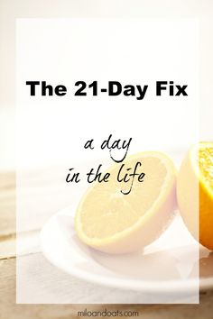 Curious about what to eat on the 21-Day fix? Here is a typical day. The food is delicious, filling, and makes you feel GREAT!