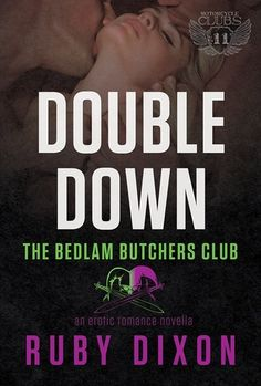 Double Down (Bedlam Butchers book) by Ruby Dixon - a follow-up on Shy/Cheyenne's story with muscle & Beast. Will she learn to stand up to the other women, or will they eat her alive?