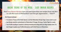 #EasyDinnerRecipes - Theme of the week Plattershare 's post on Plattershare