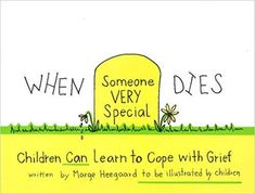 When Someone Very Special Dies: Children Can Learn to Cope with Grief (Drawing Out Feelings Series): A practical format for allowing children to understand the concept of death and develop coping skills for life. Elementary School Counseling, School Social Work, School Counselor, Elementary Schools, Grief Activities, Counseling Activities, Therapy Activities, Grief Counseling, Counseling Office