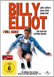 Meine kleine Filmwelt: Billy Elliot - I Will Dance
