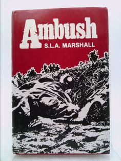 Ambush: The Battle of Dau Tieng (S.L.A. Marshall) | New and Used Books from…