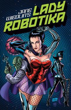 LADY ROBOTIKA: SLAVESHIP TO THE STARS, issue #1 (2010) Jane Wiedlin.