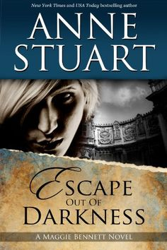 Escape Out of Darkness by Anne Stuart http://www.amazon.com/dp/B005NIYKR8/ref=cm_sw_r_pi_dp_7z36vb1050NV8